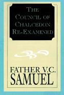 The Council Of Chalcedon Re-examined