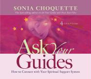 Ask Your Guides: How to Connect with Your Spiritual Support System
