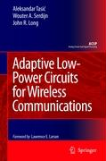 Adaptive Low-Power Circuits for Wireless Communications