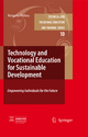 Technology and Vocational Education for Sustainable Development - Margarita Pavlova