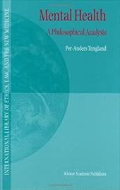 Mental Health: A Philosophical Analysis - Tengland, Per-Anders / Tengland, P. -A