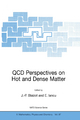 QCD Perspectives on Hot and Dense Matter - Jean-Paul Blaizot; Edmond Iancu