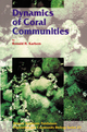 Dynamics of Coral Communities - R.H. Karlson