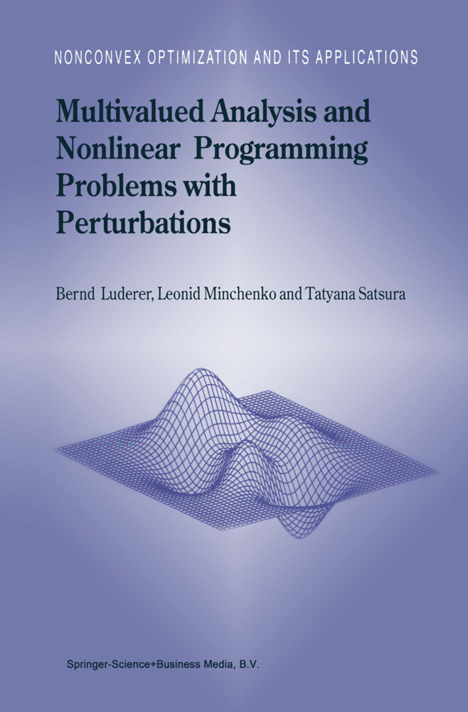 Multivalued Analysis and Nonlinear Programming Problems with Perturbations als Buch von B. Luderer, L. Minchenko, T. Satsura - B. Luderer, L. Minchenko, T. Satsura