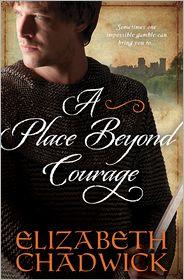 Place Beyond Courage - Elizabeth Chadwick