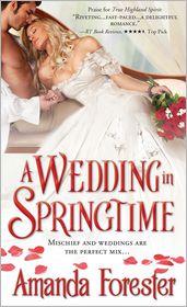 Wedding in Springtime - Amanda Forester