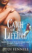 Judi Fennell: Catch of a Lifetime