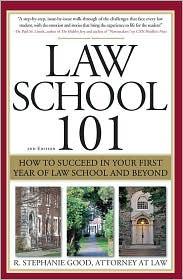 Law School 101 - R. Stephanie Good