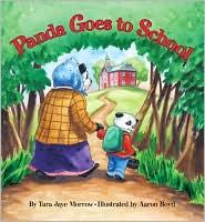 Panda Goes to School - Tara Jaye Morrow, Aaron Boyd (Illustrator)
