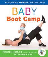 Baby Boot Camp: The New Mom's 9-Minute Fitness Solution