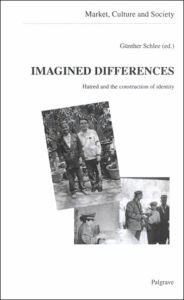 Imagined Differences: Hatred and the Construction of Identity - Gunther Schlee