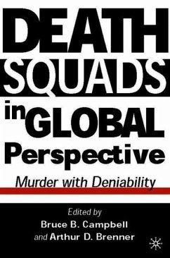 Death Squads in Global Perspective: Murder with Deniability - Campbell, Bruce B.