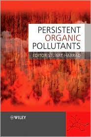 Persistent Organic Pollutants - Stuart Harrad