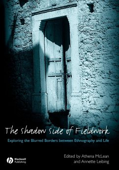 The Shadow Side of Fieldwork: Exploring the Blurred Borders Between Ethnography and Life - McLean