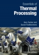 Essentials of Thermal Processing - Gary S. Tucker; Susan Featherstone