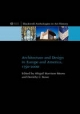 Architecture and Design in Europe and America, 1750-2000 - Abigail Harrison-Moore; Dorothy Rowe