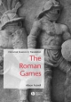 The Roman Games - Alison Futrell