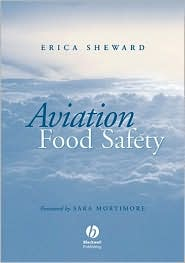 Aviation Food Safety - Erica Sheward, Sara E. Mortimore