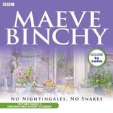 No Nightingales, No Snakes - Maeve Binchy (author), Niamh Cusack (read by)