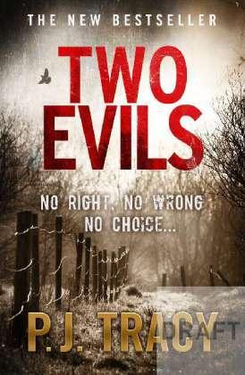 Two Evils - No right, no wrong, no choice . . . - Tracy, P. J.
