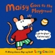 Maisy Goes to the Playground - Lucy Cousins