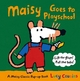 Maisy Goes to Playschool - Lucy Cousins