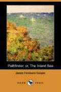 Pathfinder; Or, the Inland Sea (Dodo Press)