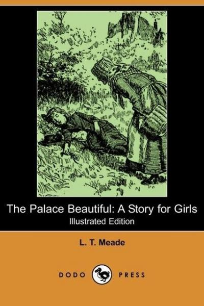 The Palace Beautiful - L. T. Meade