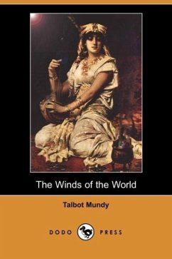 The Winds of the World (Dodo Press) - Mundy, Talbot