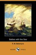 Battles with the Sea (Dodo Press)