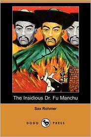 The Insidious Dr Fu Manchu - Sax Rohmer