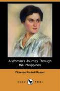 A Woman's Journey Through the Philippines (Dodo Press)