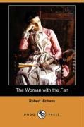 The Woman with the Fan (Dodo Press)