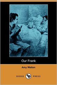 Our Frank - Amy Walton, Rp (Illustrator)