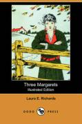 Three Margarets (Illustrated Edition) (Dodo Press)