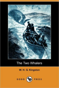 The Two Whalers - W. H. G. Kingston
