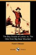 The Boy Scouts of Lenox; Or, the Hike Over Big Bear Mountain (Dodo Press)