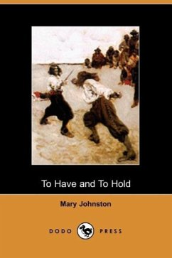 To Have and to Hold - Johnston, Mary