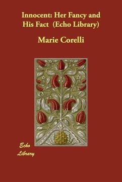 Innocent: Her Fancy and His Fact (Echo Library) - Corelli, Marie