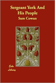 Sergeant York And His People - Sam Cowan