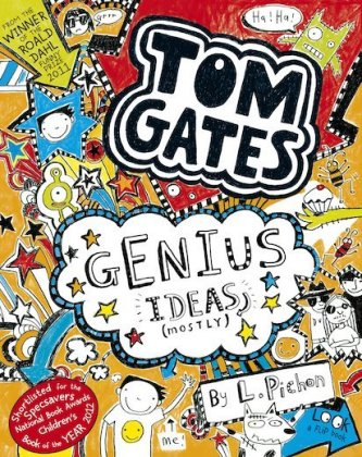 Tom Gates: Tom Gates - Genius Ideas (Mostly) - Pichon, Liz