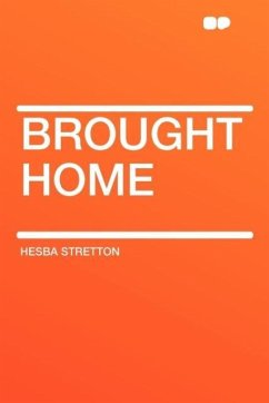 Brought Home - Stretton, Hesba