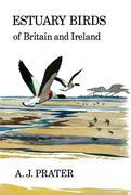 A.J Prater: Estuary Birds of Britain and Ireland