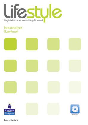Lifestyle, Intermediate - English for work, socializing & travel, Level B1/B1+: Workbook, w. Audio-CD - Harrison, Louis
