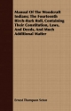 Manual Of The Woodcraft Indians; The Fourteenth Birch-Bark Roll, Containing Their Constitution, Laws, And Deeds, And Much Additional Matter - Ernest Thompson Seton