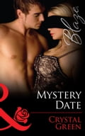 Mystery Date (Mills & Boon Blaze) - Crystal Green