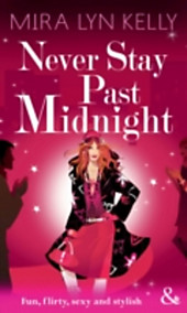 Never Stay Past Midnight (Mills & Boon Modern Tempted)