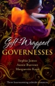 Gift-Wrapped Governesses: Christmas at Blackhaven Castle / Governess to Christmas Bride / Duchess by Christmas (Mills & Boon M&B) - Sophia James;  Annie Burrows;  Marguerite Kaye