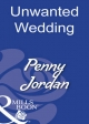 Unwanted Wedding (Mills & Boon Modern) (Penny Jordan Collection) - Penny Jordan