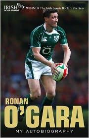 Ronan O'Gara: My Autobiography - Ronan O'Gara